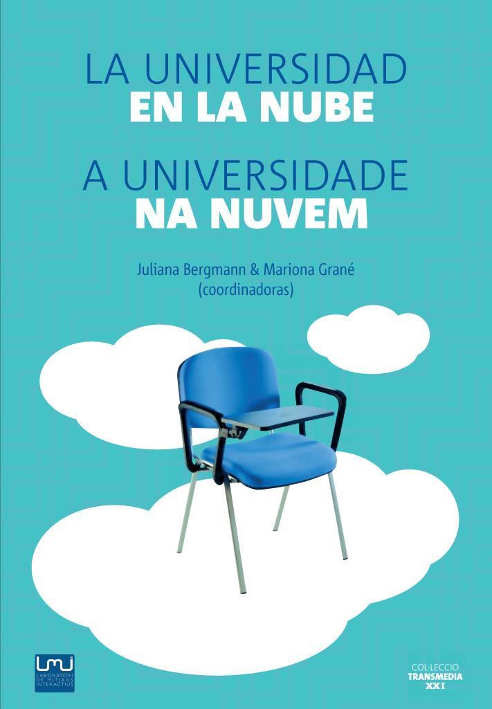 La universidad en la nube – Juliana Bergmann