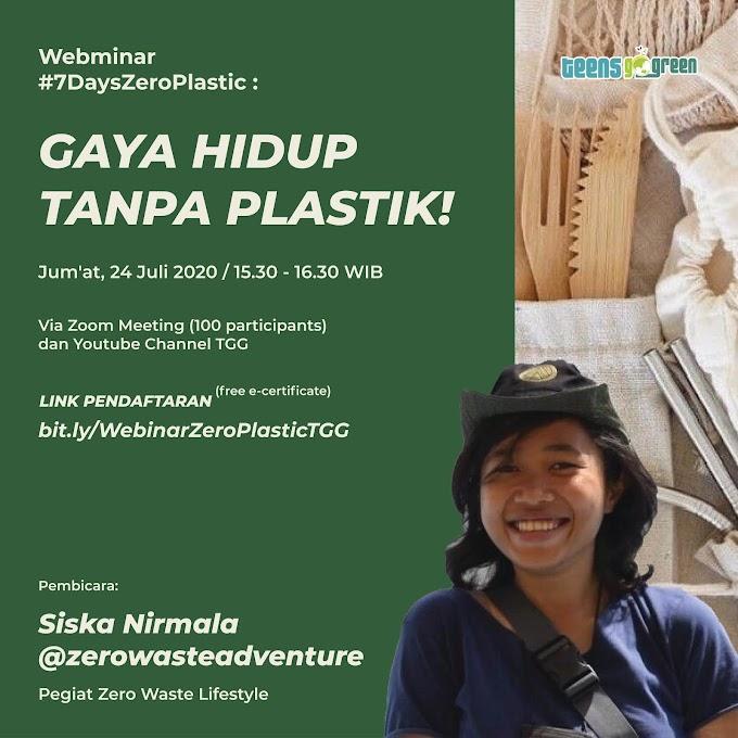 Webinar #7DaysZeroPlastic : Gaya Hidup tanpa Plastik
