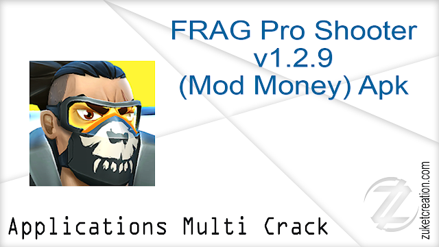 FRAG Pro Shooter v1.2.9 (Mod Money) Apk