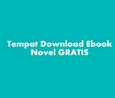 Tempat Download Ebook Novel