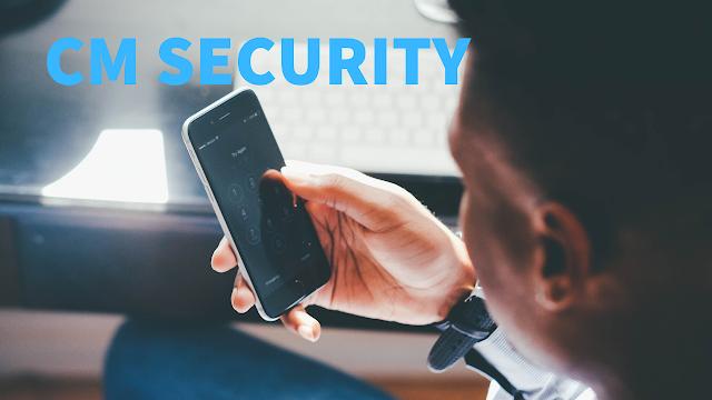 """تطبيق """"cm security"""" لحماية خصوصياتك على أجهزة الأندرويد من المتطفلين"""