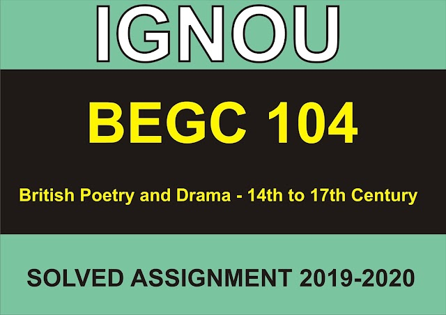 BEGC 104 Solved Assignment 2019-20
