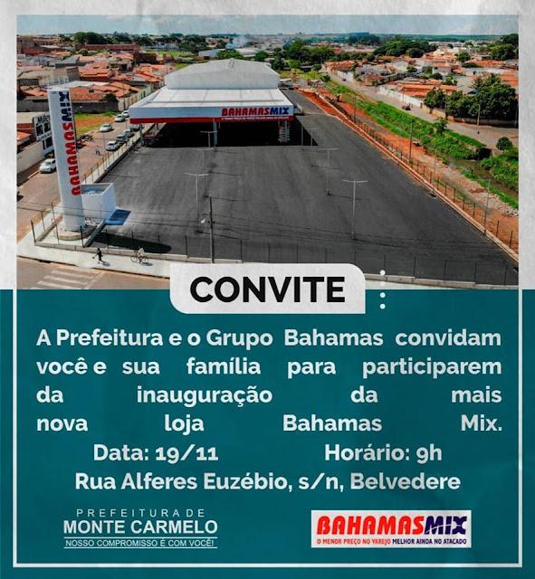Monte Carmelo: BAHAMAS MIX inaugura primeira unidade na cidade