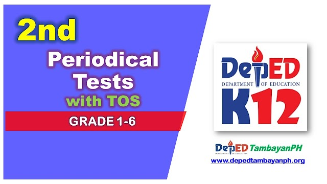 Compilation of Second Periodical Test with Table of Specifications (TOS) for Grade 1-6