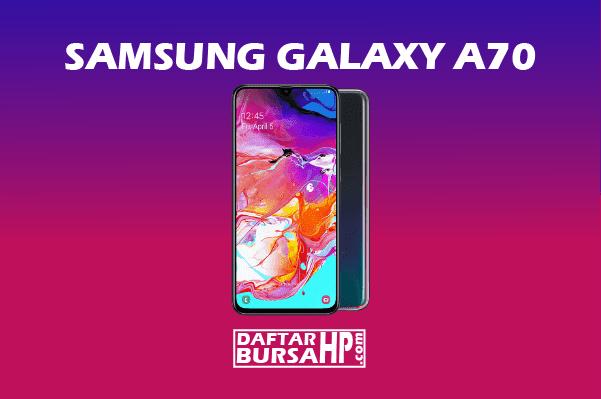 Harga Samsung Galaxy A70 dan Spesifikasi Terbaru