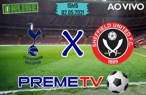 Tottenham x Sheffield Ao Vivo