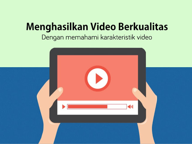 Cara Membuat Video YouTube Berkualitas Profesional