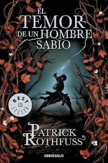El temor de un hombre sabio   Crónica del asesino de reyes #2   Patrick Rothfuss