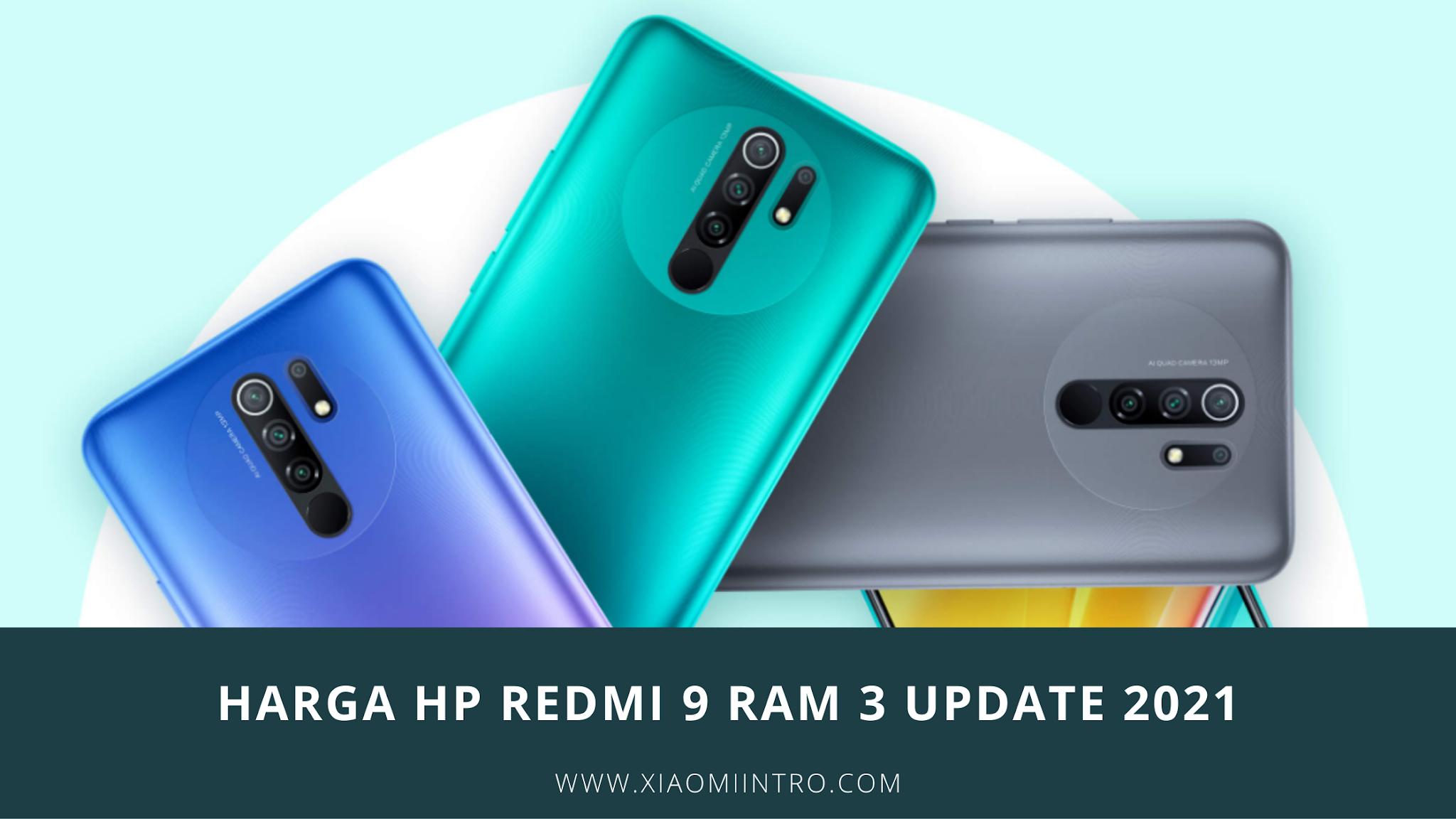 Harga HP Redmi 9 Ram 3 Update 2021