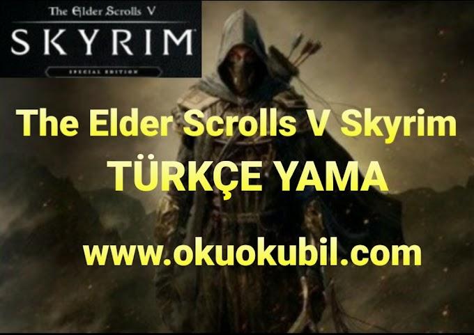The Elder Scrolls V Skyrim Güncel Türkçe Yaması İndir 2020