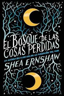El bosque de las cosas perdidas | Shea Ernshaw | Puck