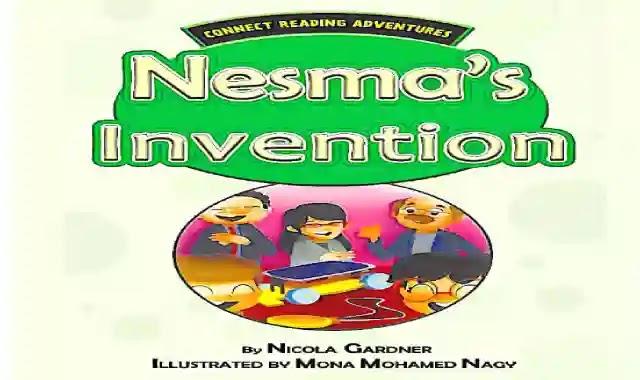 قصة اختراع نسمة مع الترجمة والتدريبات المقررة على كونكت بلس 3 الصف الثالث الابتدائى الترم الثانى 2021 - Nesma's Invention connect plus 3 term 2