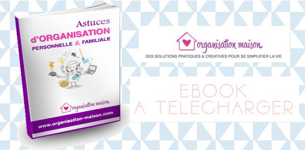 E-book astuces & organisation