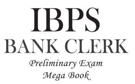 IBPS Bank Clerk Preliminary Exam MegaBook - (Guide + 15 Practice Sets) (English)