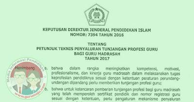 Petunjuk Penyaluran Tunjangan Profesi Guru Madrasah Tahun 2017