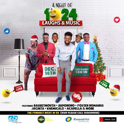 Basket Mouth, Akpororo, Foster Romanus, Jacinta & Others For 'A Night Of 1024 Laughs And Music' On December 26