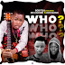 [Music] Bob Fela Ft. Mr Lincorn x Don Magik – Who