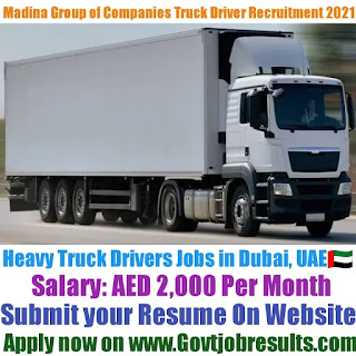 Madina Group of Companies Heavy Truck Driver Recruitment 2021-22
