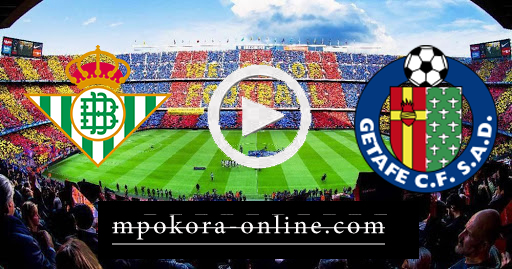مشاهدة مباراة خيتافي وريال بيتيس بث مباشر كورة اون لاين 29-09-2020 الدوري الاسباني