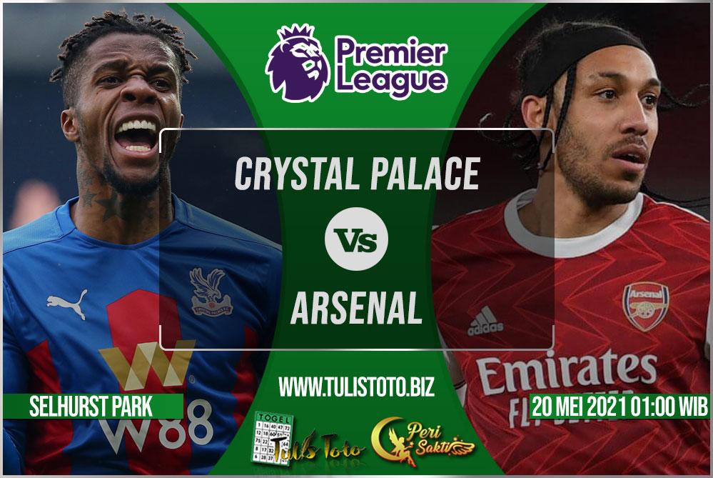Prediksi Crystal Palace vs Arsenal 20 Mei 2021