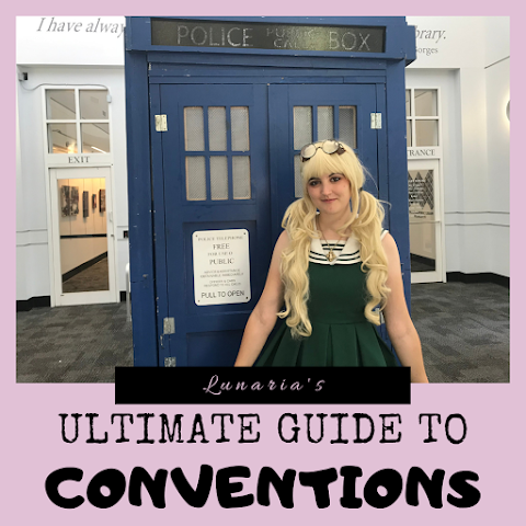 Lunaria's Ultimate Guide to Mini-Conventions!