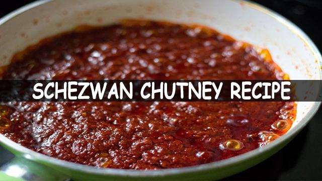How To Make Schezwan Chutney | Schezwan Chutney Recipe | Chinese Recipe