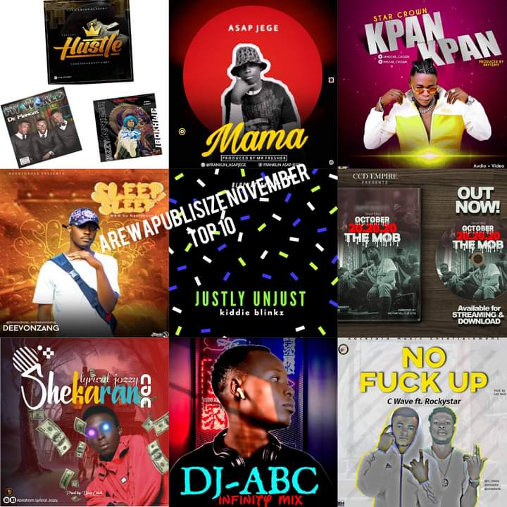 #AREWAPUBLISIZE TOP 10 SONGS, MID- NOVEMBER EDITION Hosted by Nitty Gritty