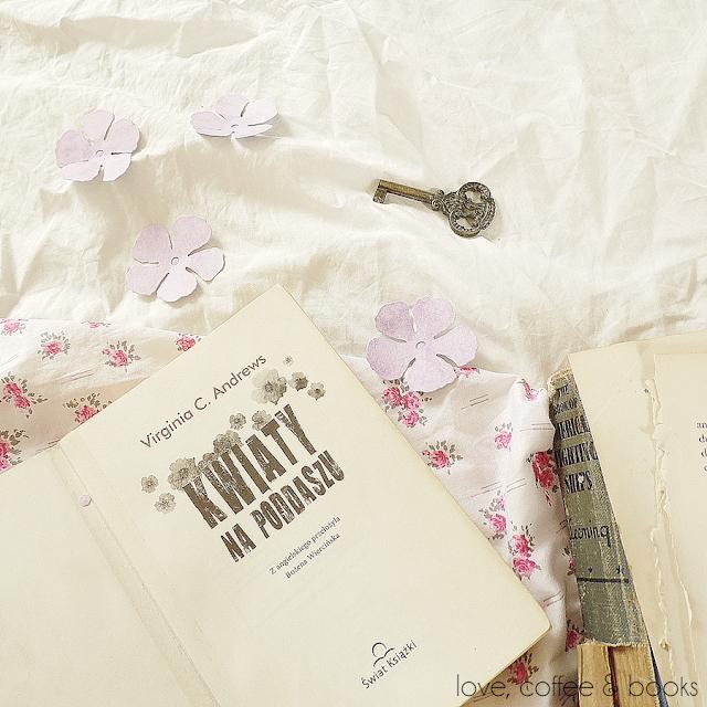 "44. ""Kwiaty na poddaszu"" V.C Andrews"