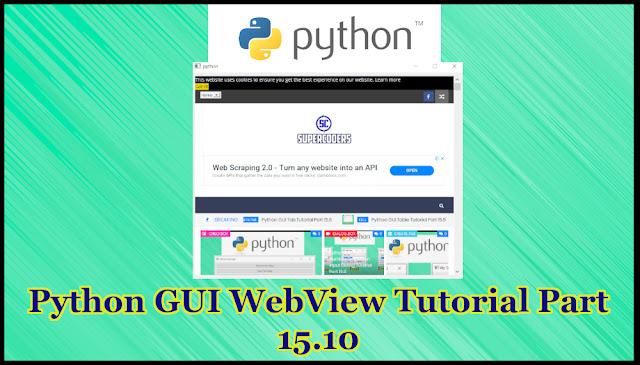 Python GUI WebView Tutorial Part 15.10