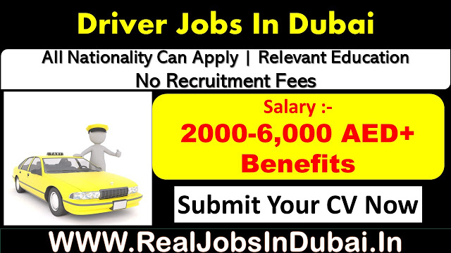 Driver Jobs In Dubai - UAE 2020