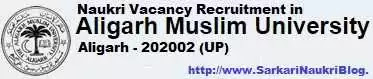 Naukri Vacancy recruitment in AMU Aligarh