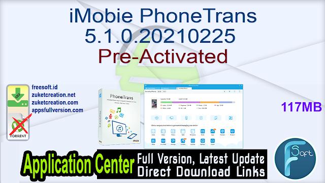 iMobie PhoneTrans 5.1.0.20210225 Pre-Activated