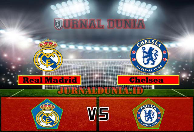 Prediksi Real Madrid vs Chelsea , Rabu 28 April 2021 Pukul 02.00 WIB