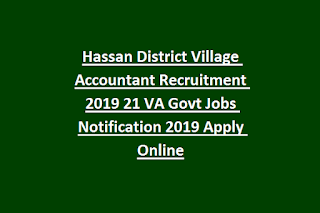 Hassan District Village Accountant Recruitment 2019 21 VA Govt Jobs Notification 2019 Apply Online