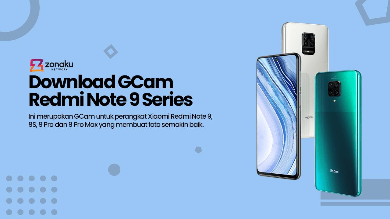 Download GCam Xiaomi Redmi Note 9 / 9S / 9 Pro / 9 Pro Max