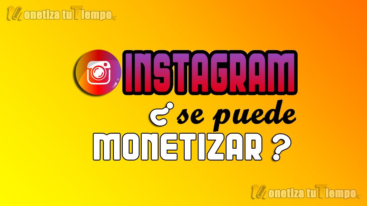 Aprende a monetizar tu cuenta de Instagram y descubre los mejores tips para crecer rápidamente