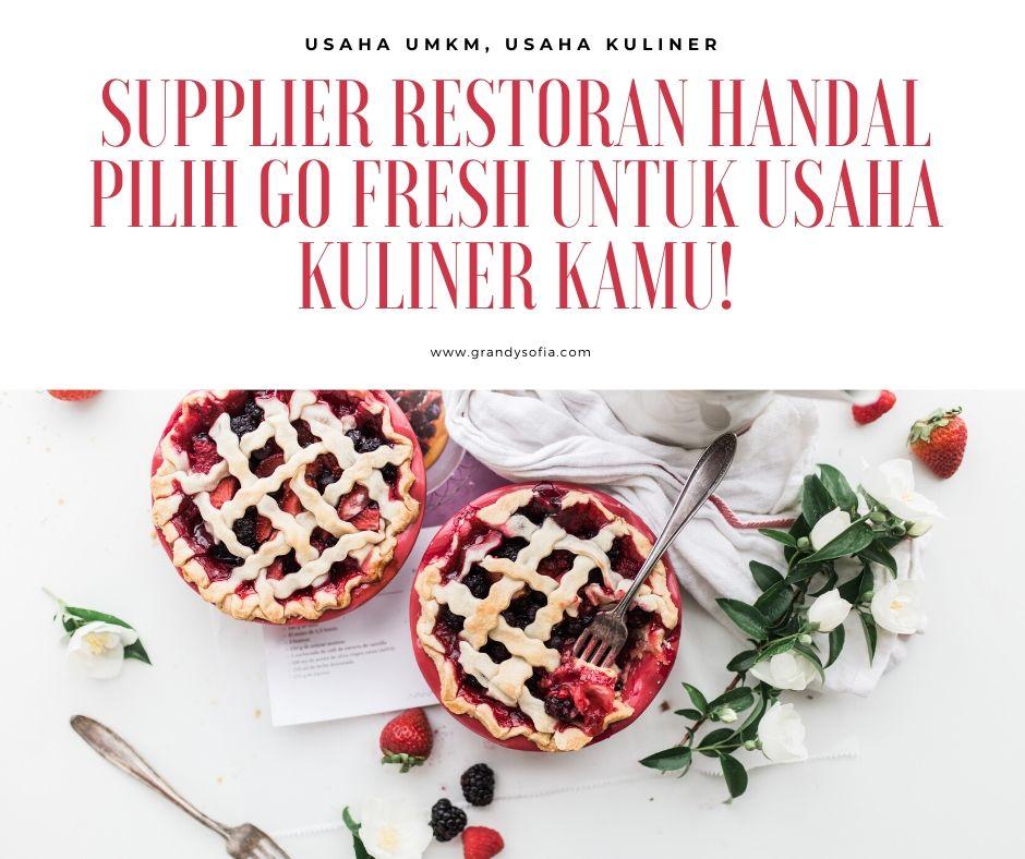 supplier restoran dengan GoFresh untuk usaha kuliner