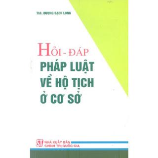 Sách Hỏi Đáp Pháp Luật Về Hộ Tịch Ở Cơ Sở ebook PDF-EPUB-AWZ3-PRC-MOBI