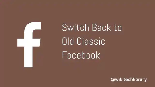 How to Switch from Old Facebook Classic Design