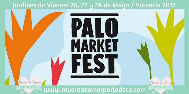 Palo Market Fest Valencia 2017