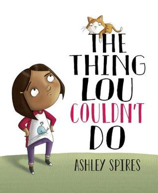 The Thing Lou Couldn't Do is a great book to introduce the ideas of grit and resilience. There are things in life that we can't do, but how can we do them unless we try? And guess what? Sometimes, even when we've worked hard, we won't get it the first time. We may need to try again.