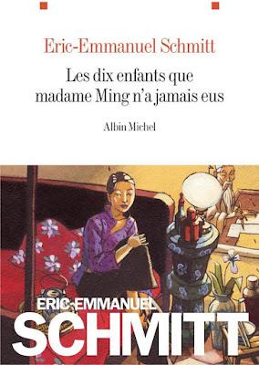 Les dix enfants que Madame Ming n'a jamais eus / Eric-Emmanuel Schmitt