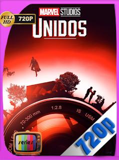 Marvel Studios: Unidos (2021) Temporada 1 [720p] Latino [Google Drive] Onix