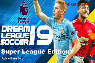 Dream League Soccer DLS Mod STSL 19 Editions Super League