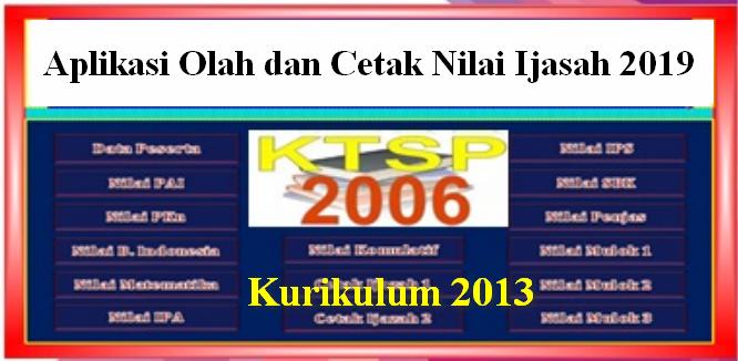 Free Aplikasi Rekap dan Cetak Nilai Ijazah SD KTSP dan K13 ...
