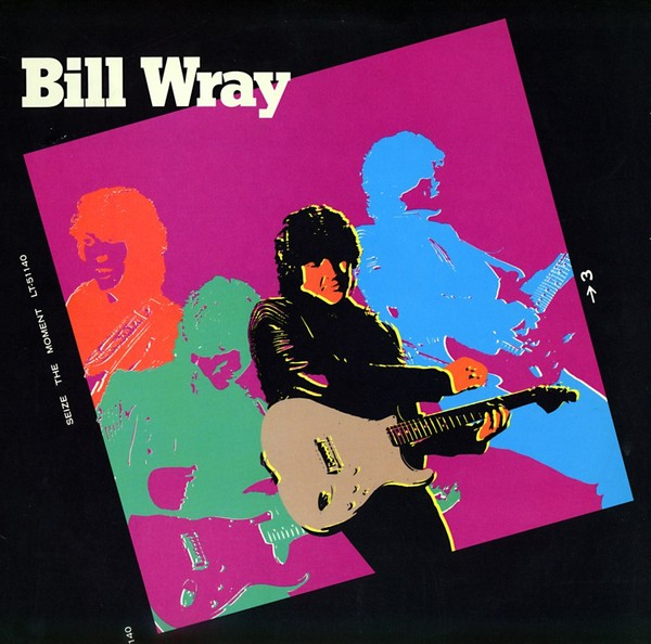 BILL WRAY - Seize The Moment (1983) front