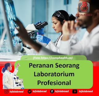 Peranan Seorang Laboratorium Profesional