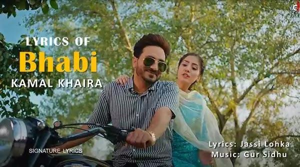 Bhabi Kamal Khaira Lyrics - New Punjabi Song 2021