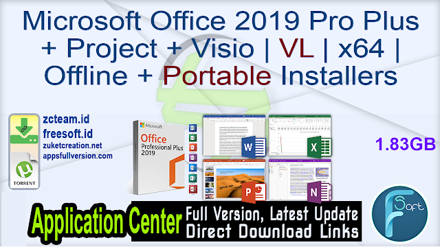 Microsoft Office 2019 Pro Plus + Project + Visio  VL  x64  Offline + Portable Installers