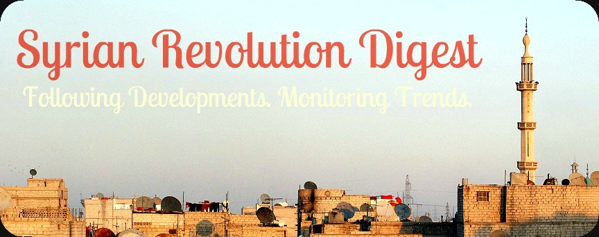 Syrian Revolution Digest